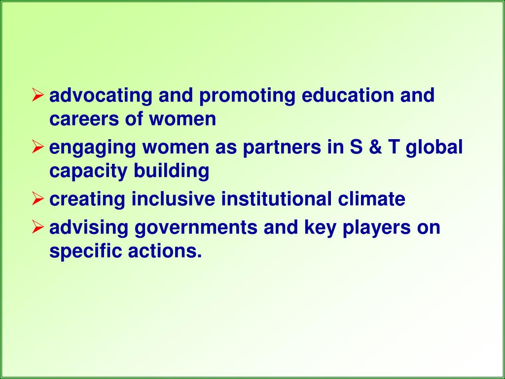 advocating and promoting education and careers of women