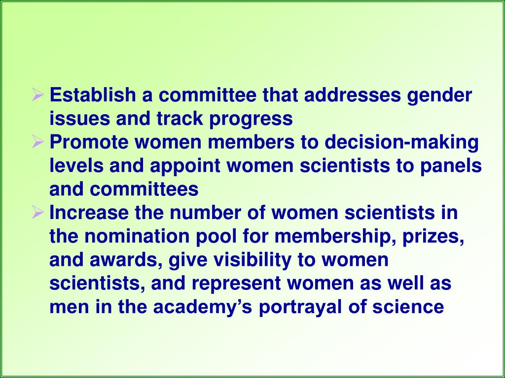 Establish a committee that addresses gender issues and track progress