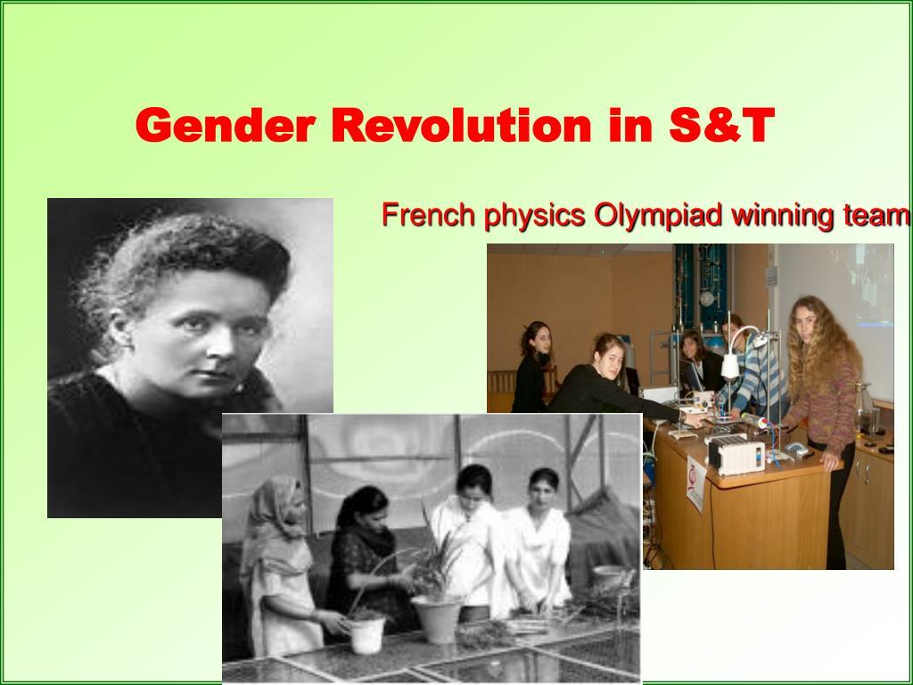 Gender Revolution in S&T