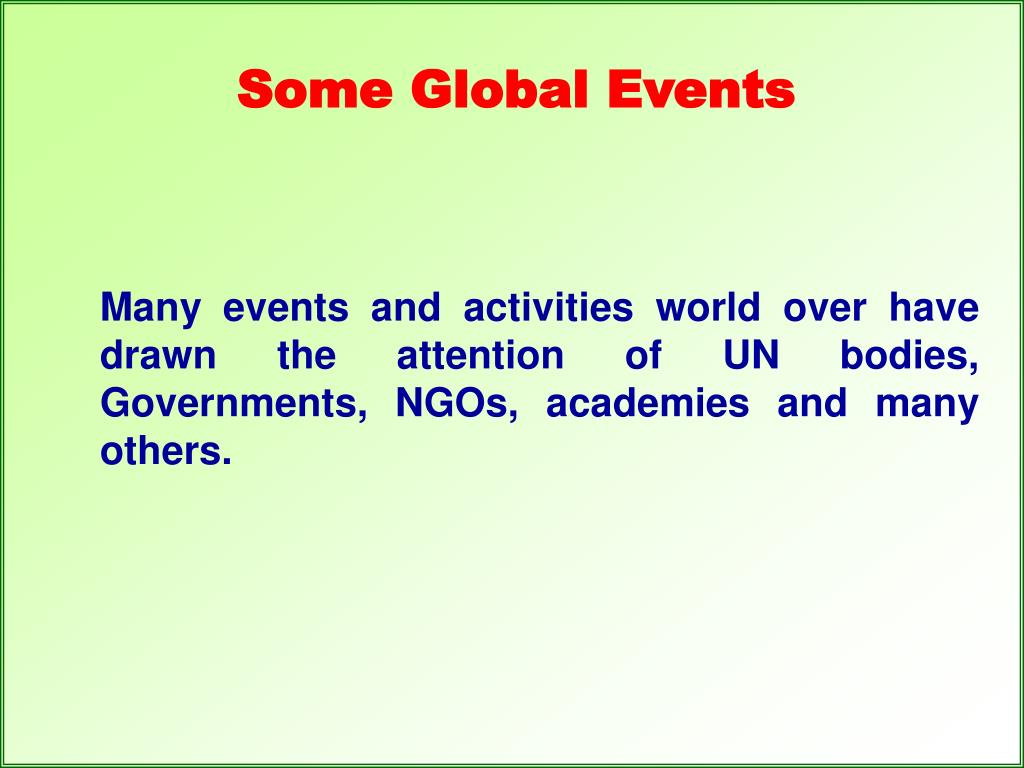 Some Global Events