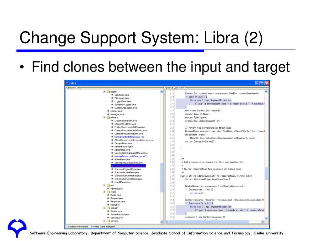 Change Support System: Libra (2)