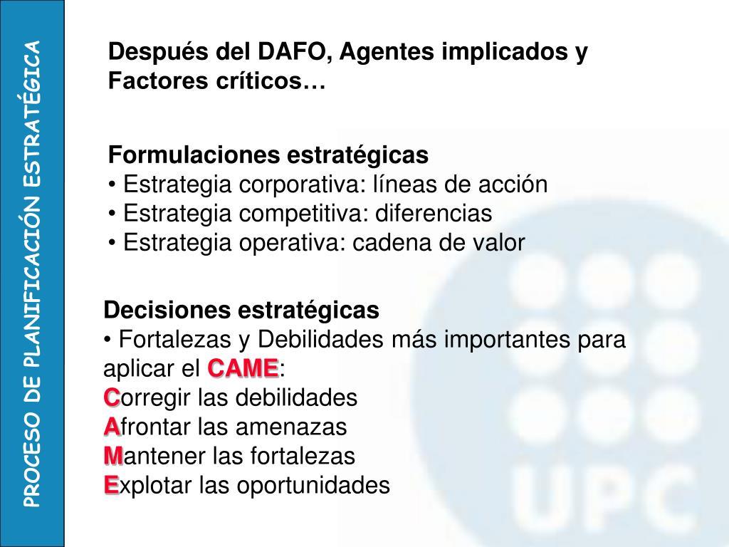 Después del DAFO, Agentes implicados y