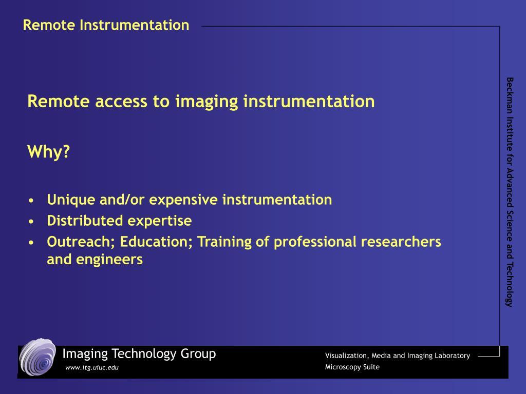 Remote Instrumentation
