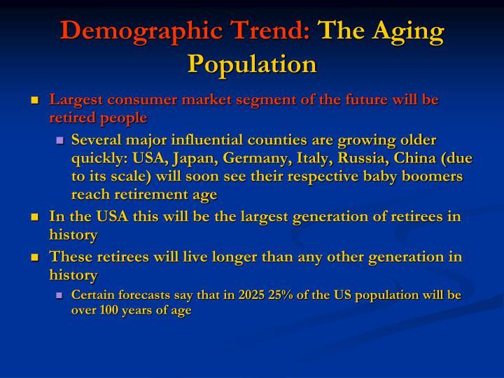 Demographic Trend: