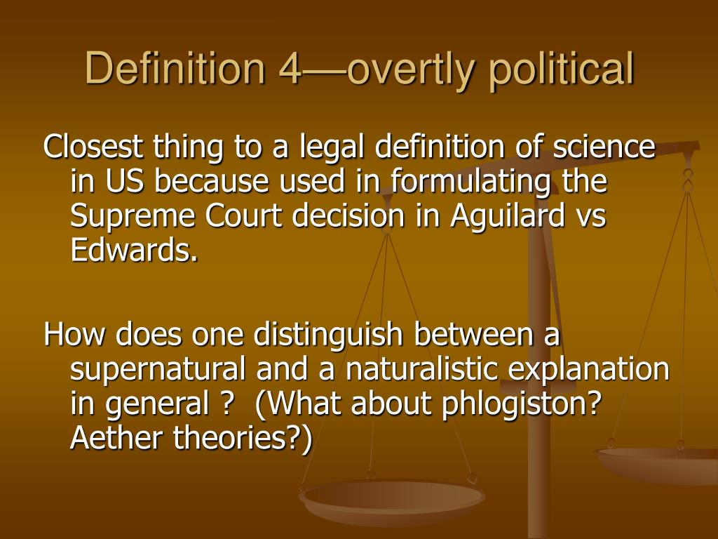 Definition 4—overtly political