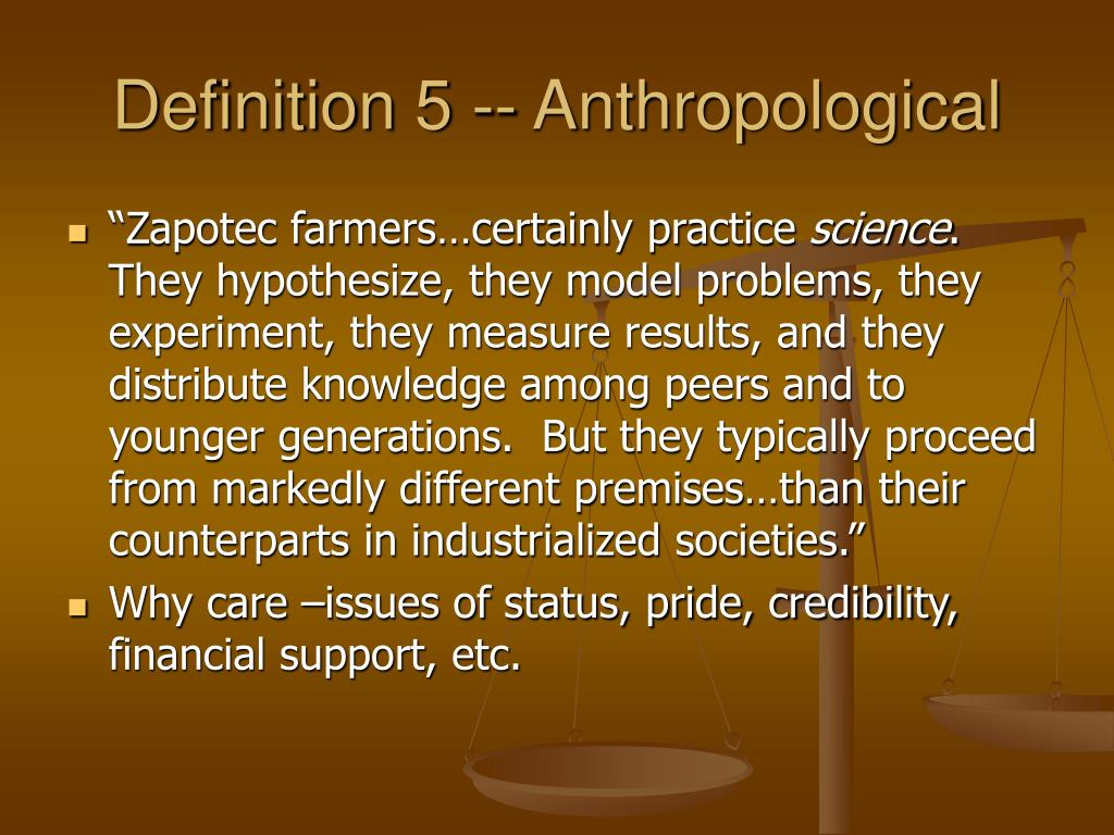 Definition 5 -- Anthropological