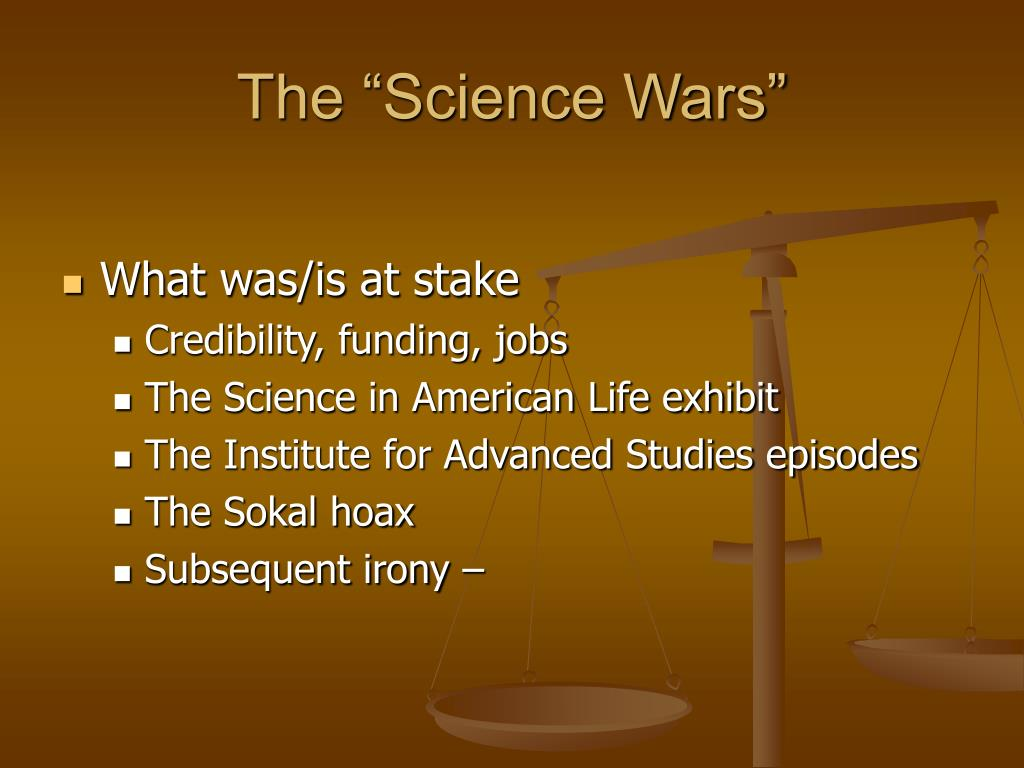 "The ""Science Wars"""