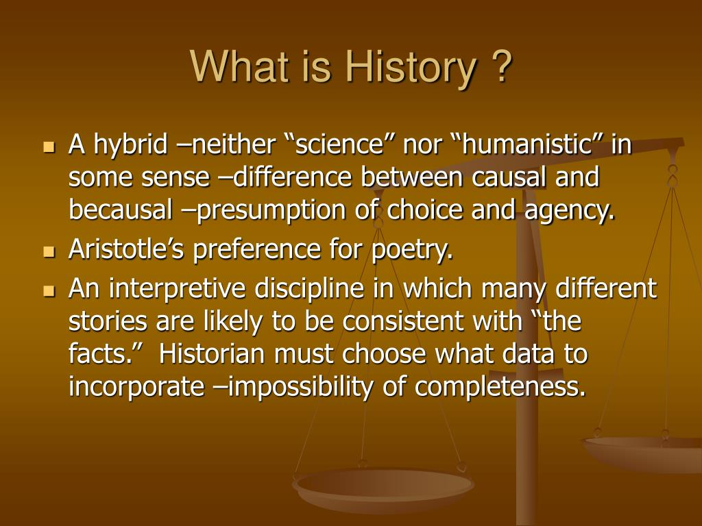 What is History ?