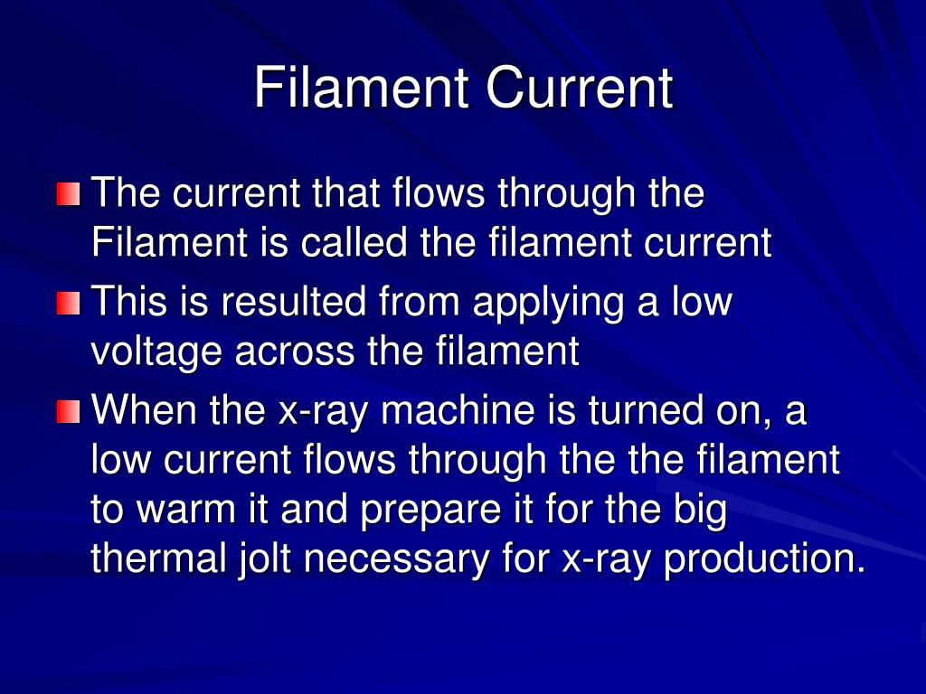 Filament Current