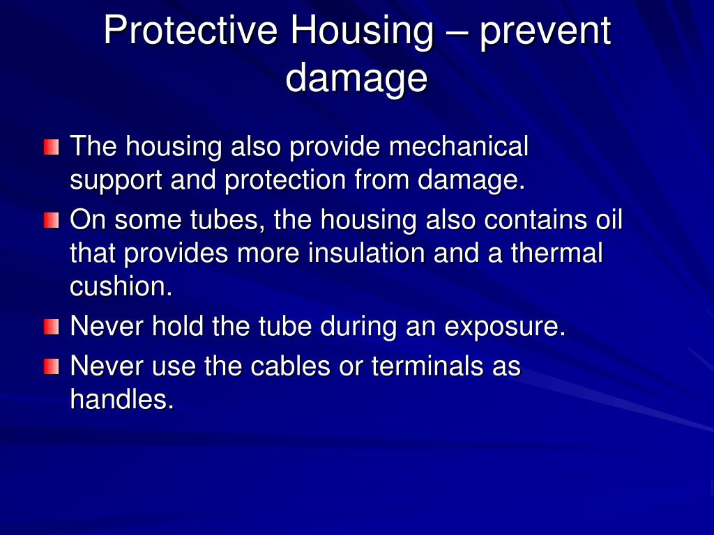 The housing also provide mechanical support and protection from damage.