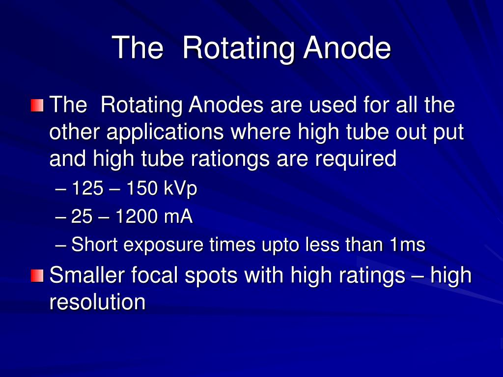 The  Rotating Anode