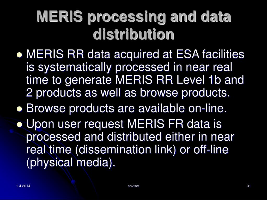 MERIS processing and data distribution