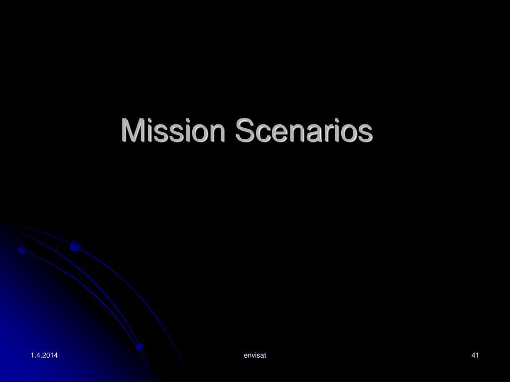Mission Scenarios