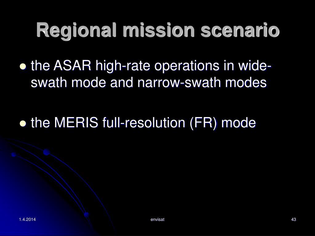 Regional mission scenario