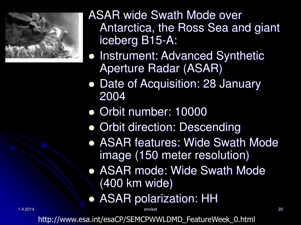 ASAR wide Swath Mode over Antarctica, the Ross Sea and giant iceberg B15-A:
