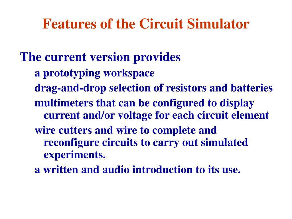 Features of the Circuit Simulator