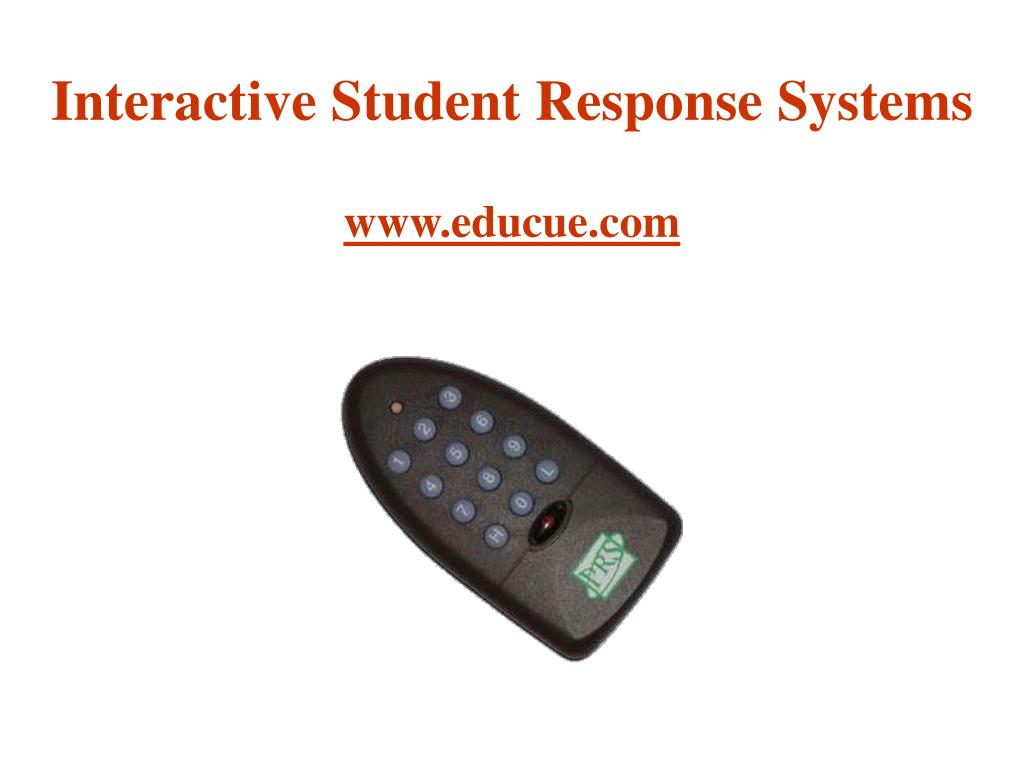 Interactive Student Response Systems