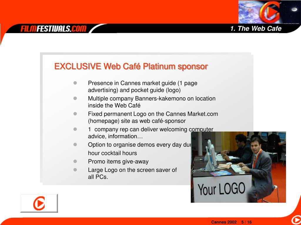 1. The Web Cafe