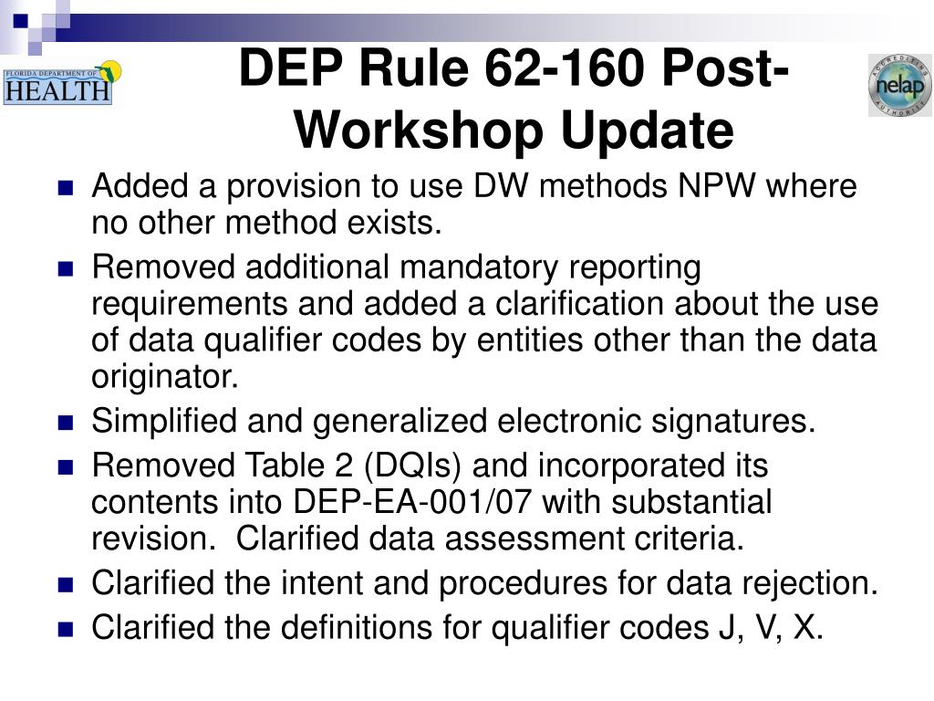 DEP Rule 62-160 Post-Workshop Update