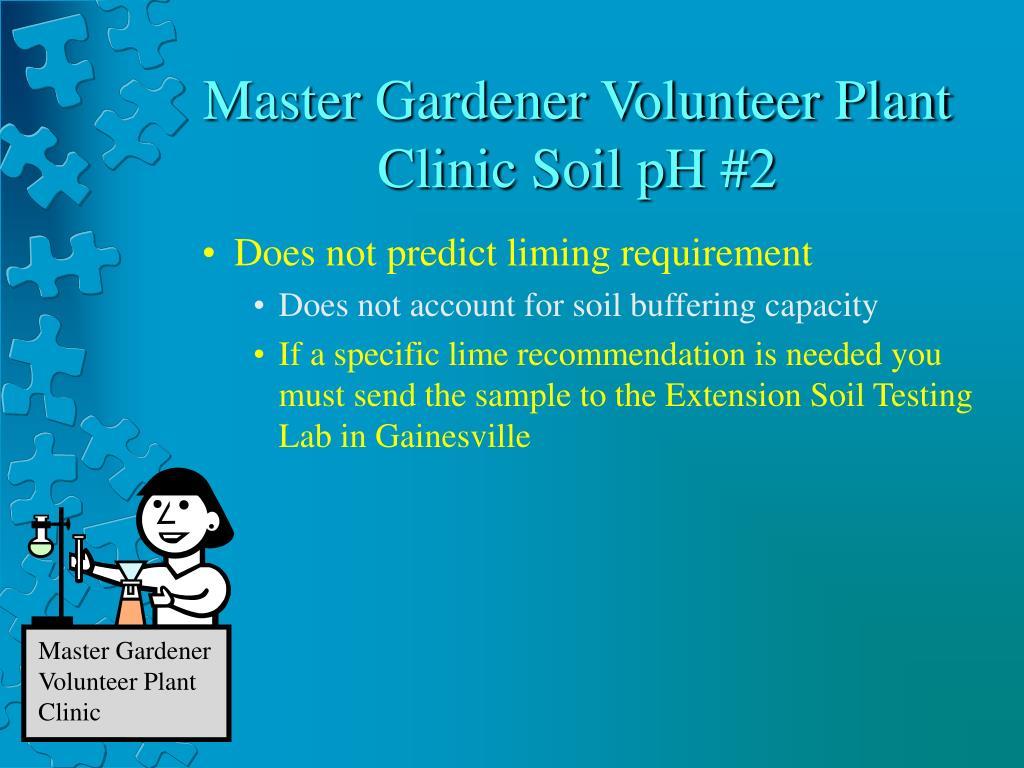Master Gardener Volunteer Plant Clinic Soil pH #2