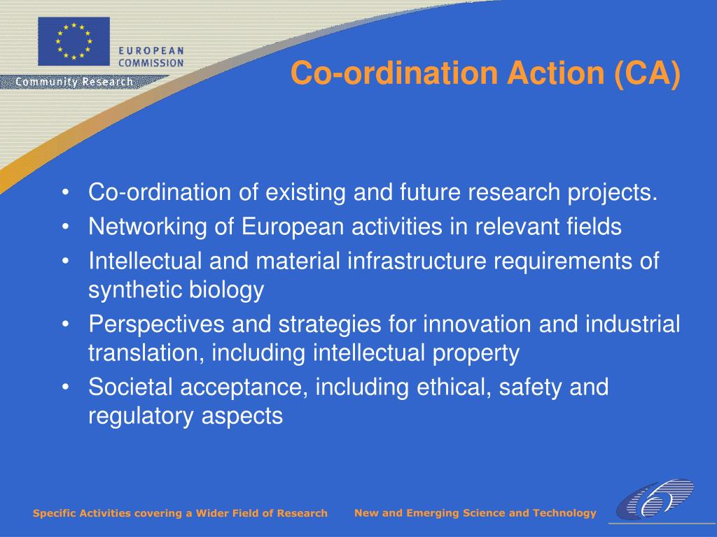 Co-ordination of existing and future research projects.