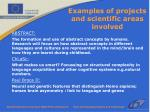 examples of projects and scientific areas involved