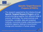 specific target research projects streps67