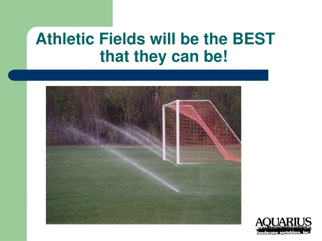 Athletic Fields will be the BEST