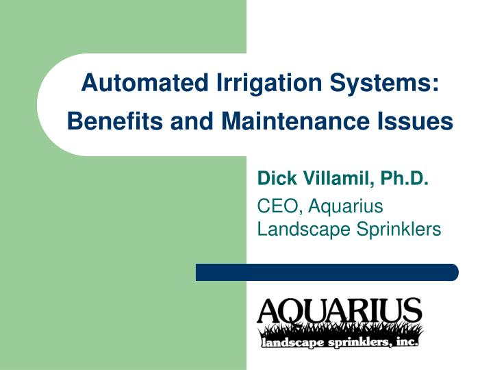 Automated irrigation systems benefits and maintenance issues