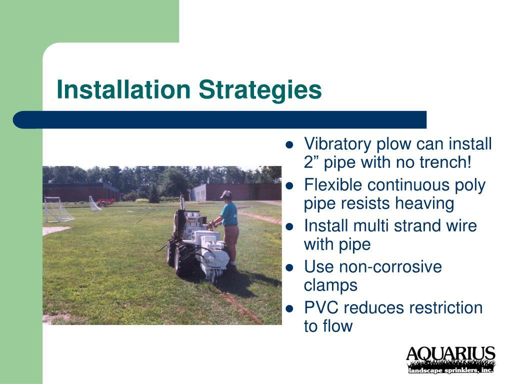 Installation Strategies