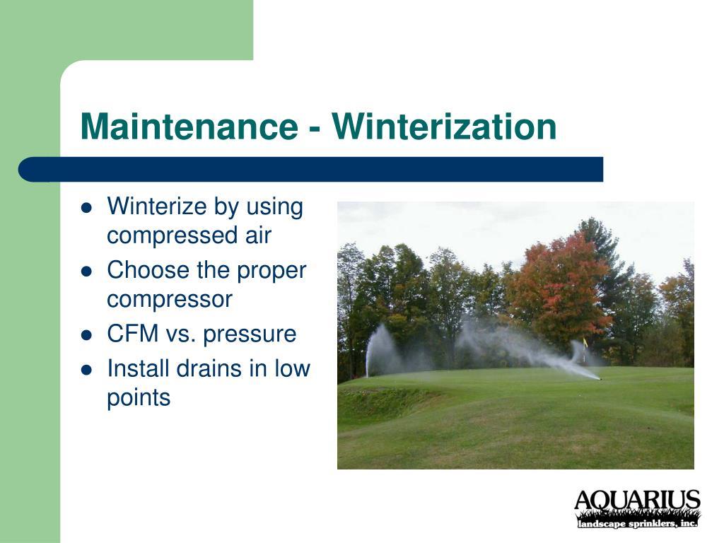 Maintenance - Winterization