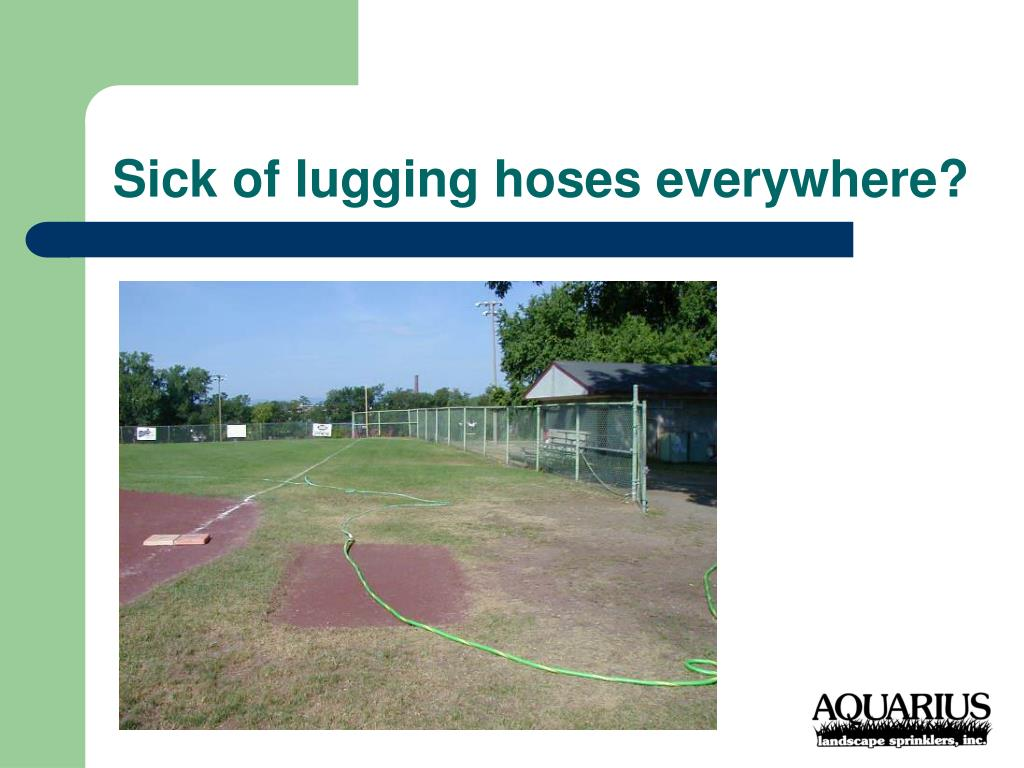 Sick of lugging hoses everywhere?
