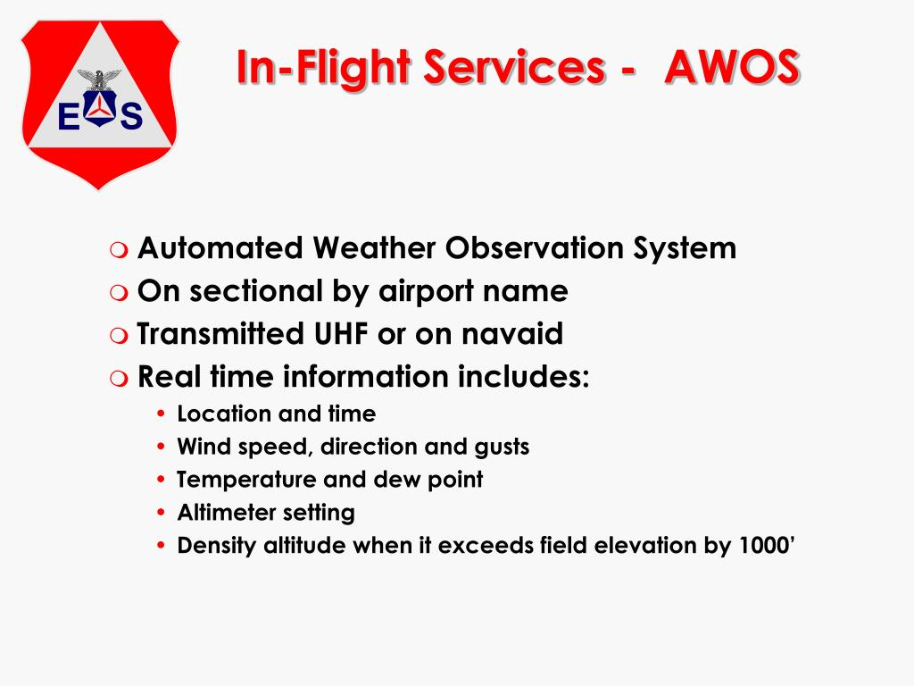 In-Flight Services -  AWOS