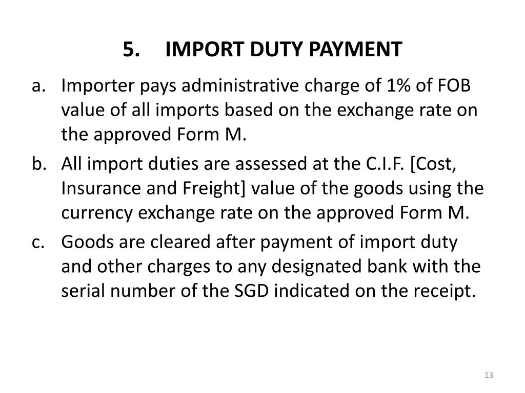 IMPORT DUTY PAYMENT