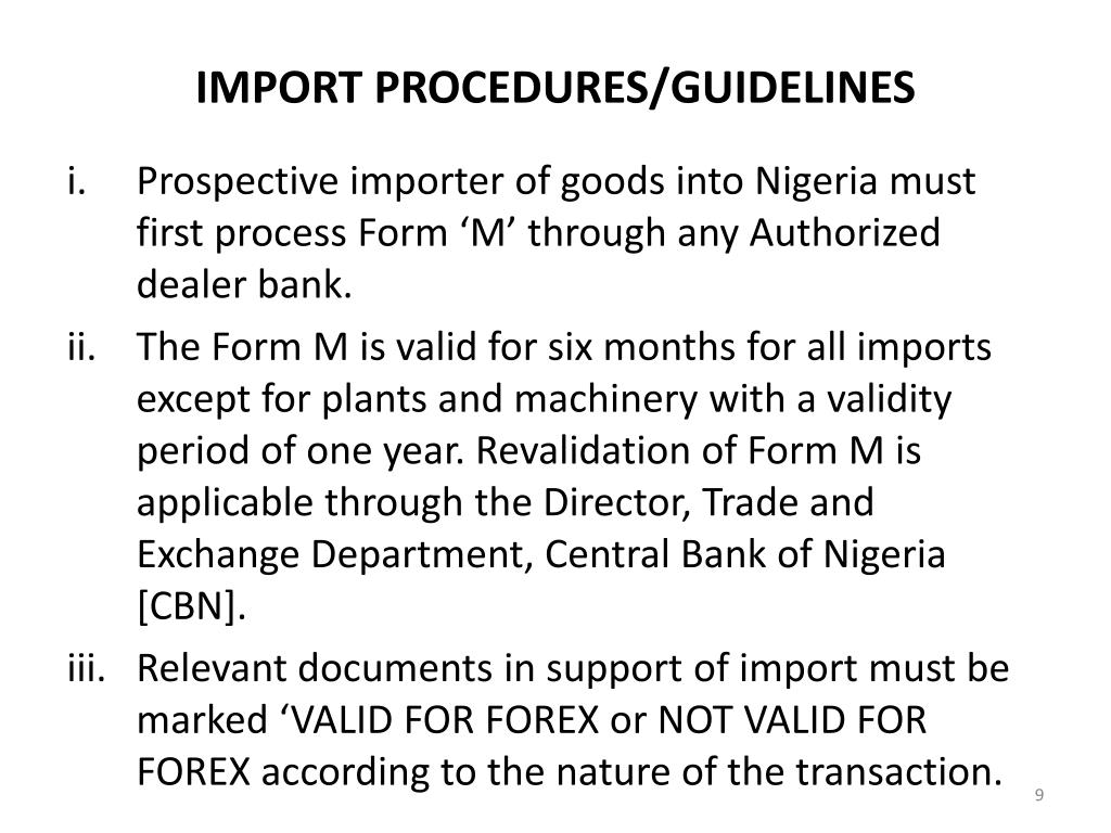 IMPORT PROCEDURES/GUIDELINES