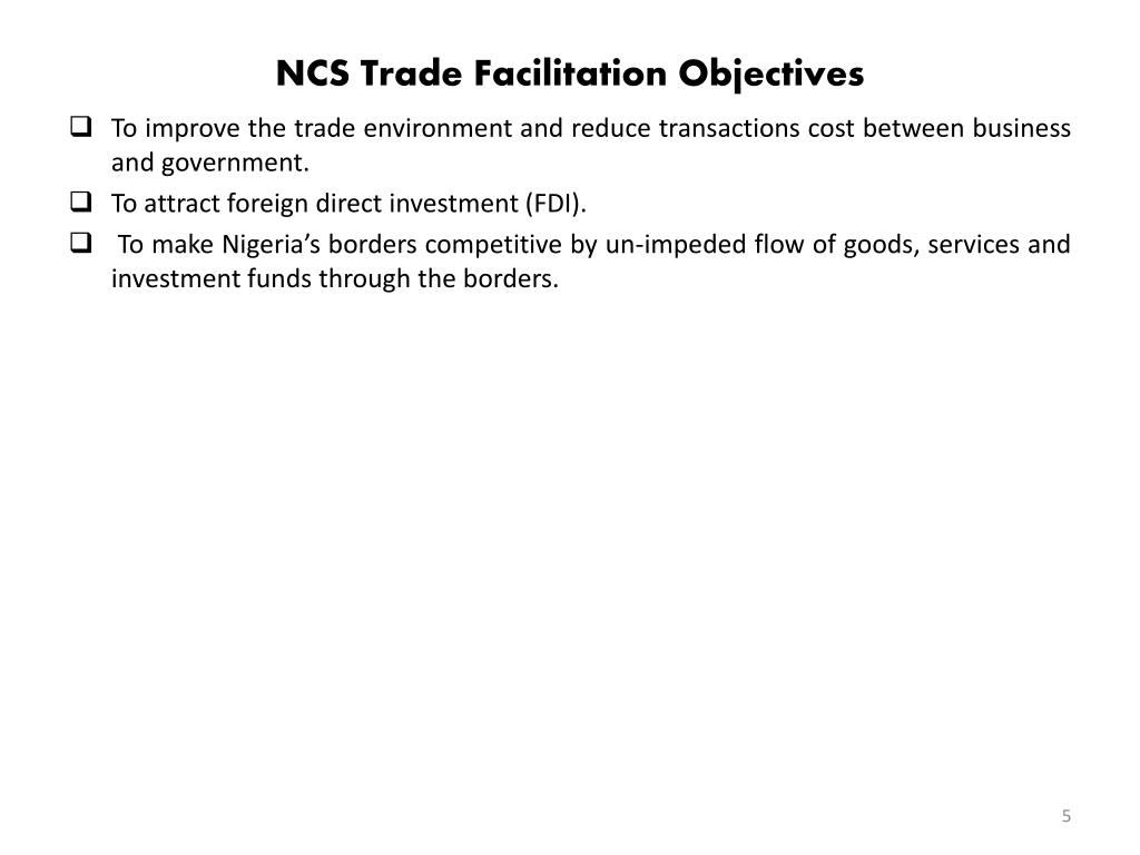 NCS Trade Facilitation Objectives