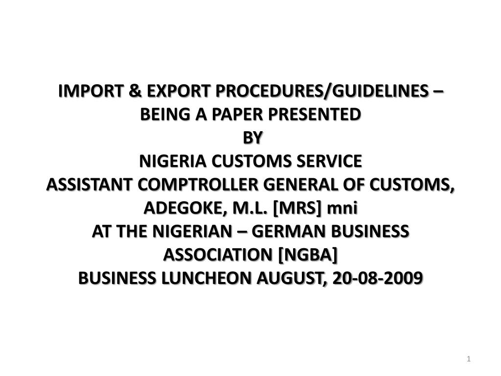 IMPORT & EXPORT PROCEDURES/GUIDELINES –