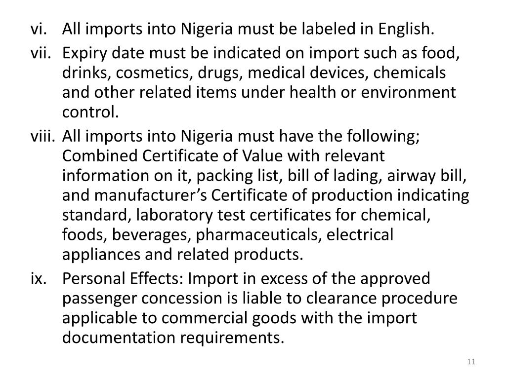 All imports into Nigeria must be labeled in English.