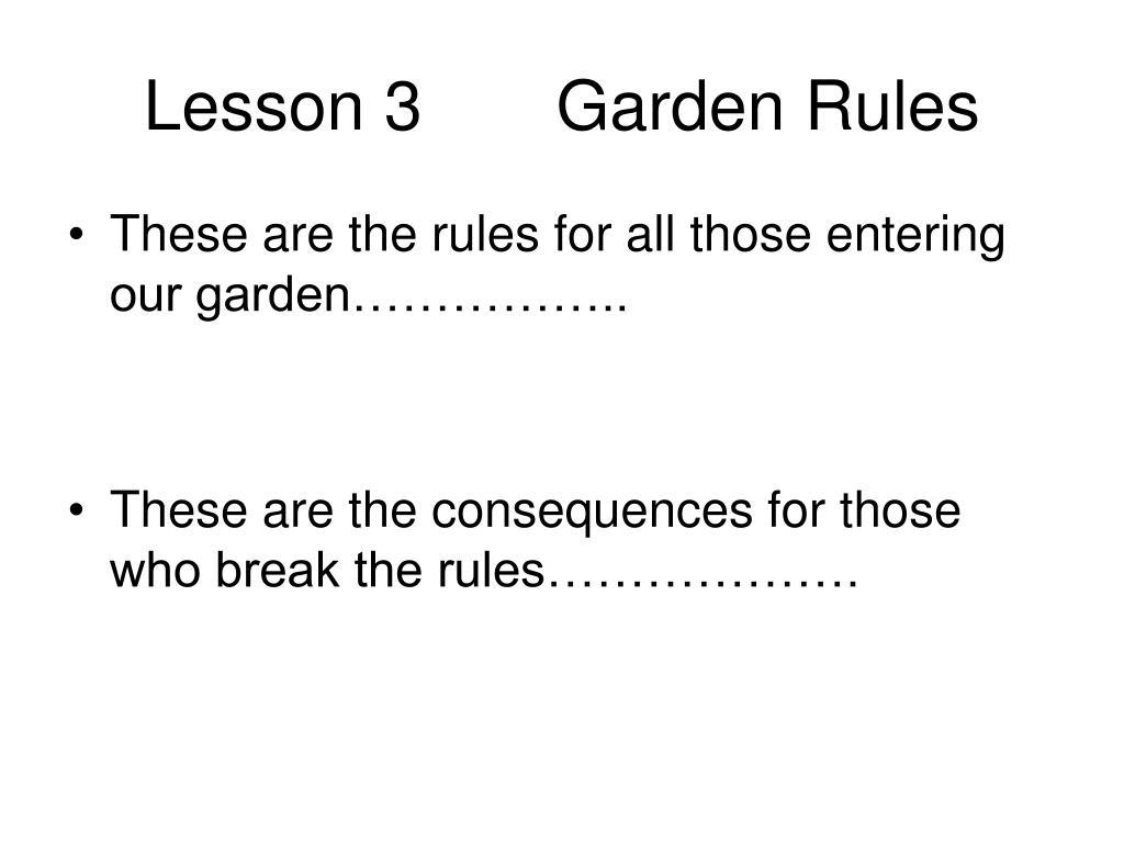 Lesson 3       Garden Rules