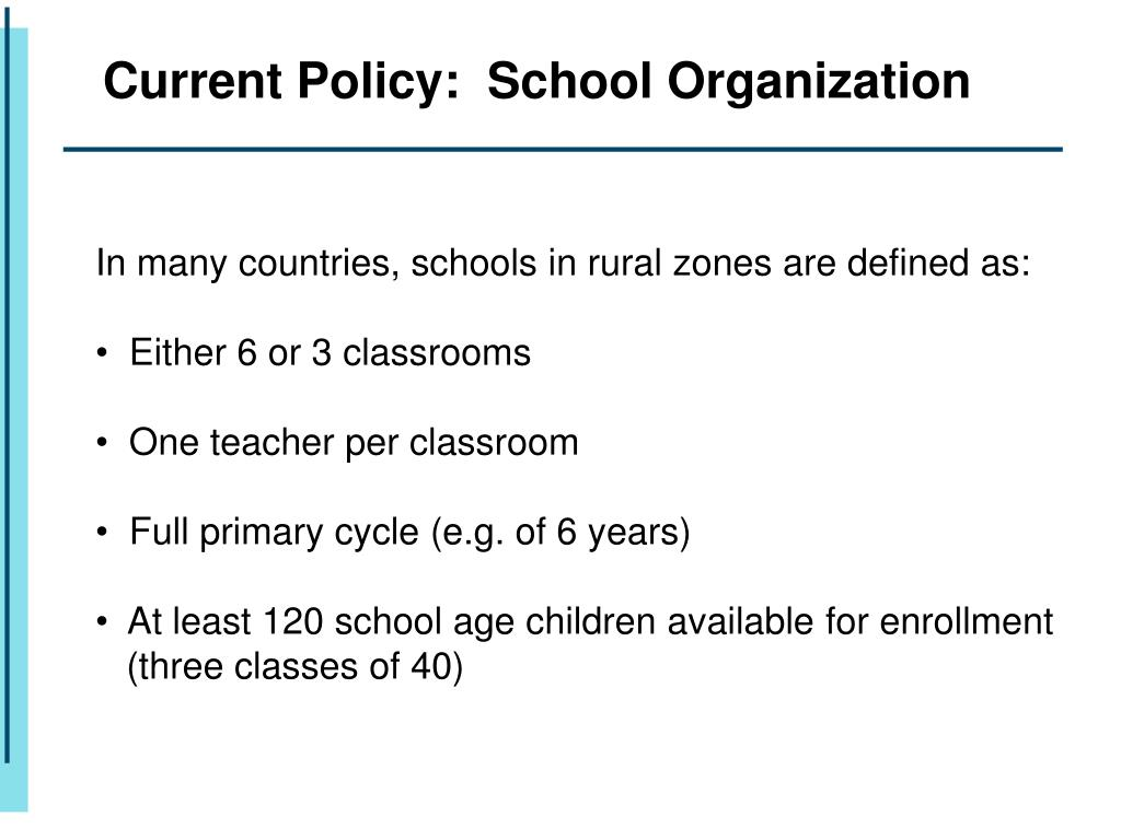 Current Policy:  School Organization
