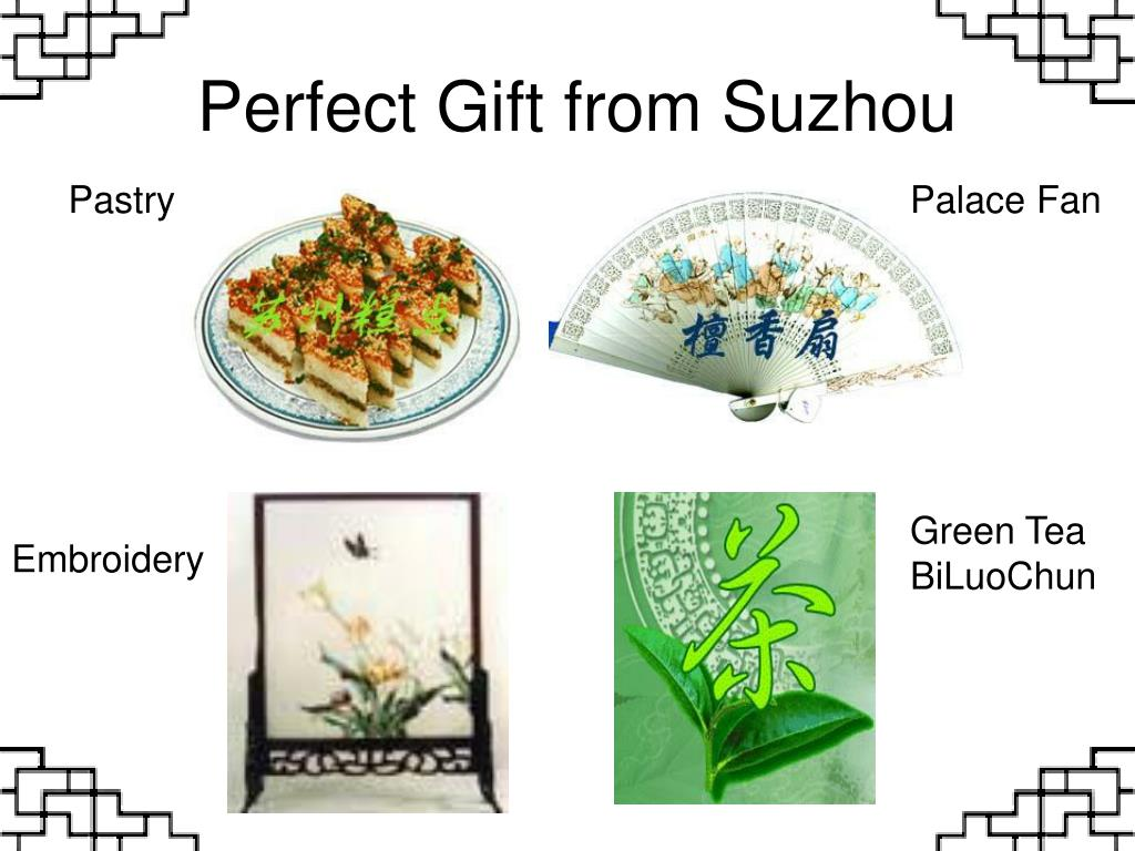 Perfect Gift from Suzhou