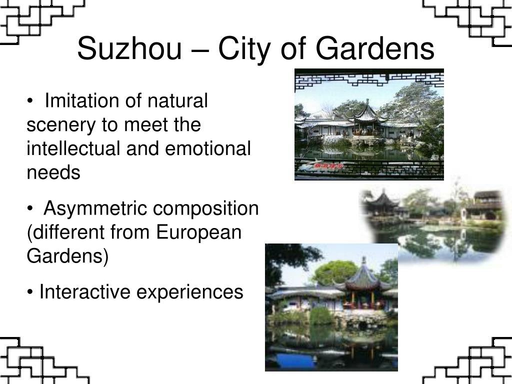 Suzhou – City of Gardens