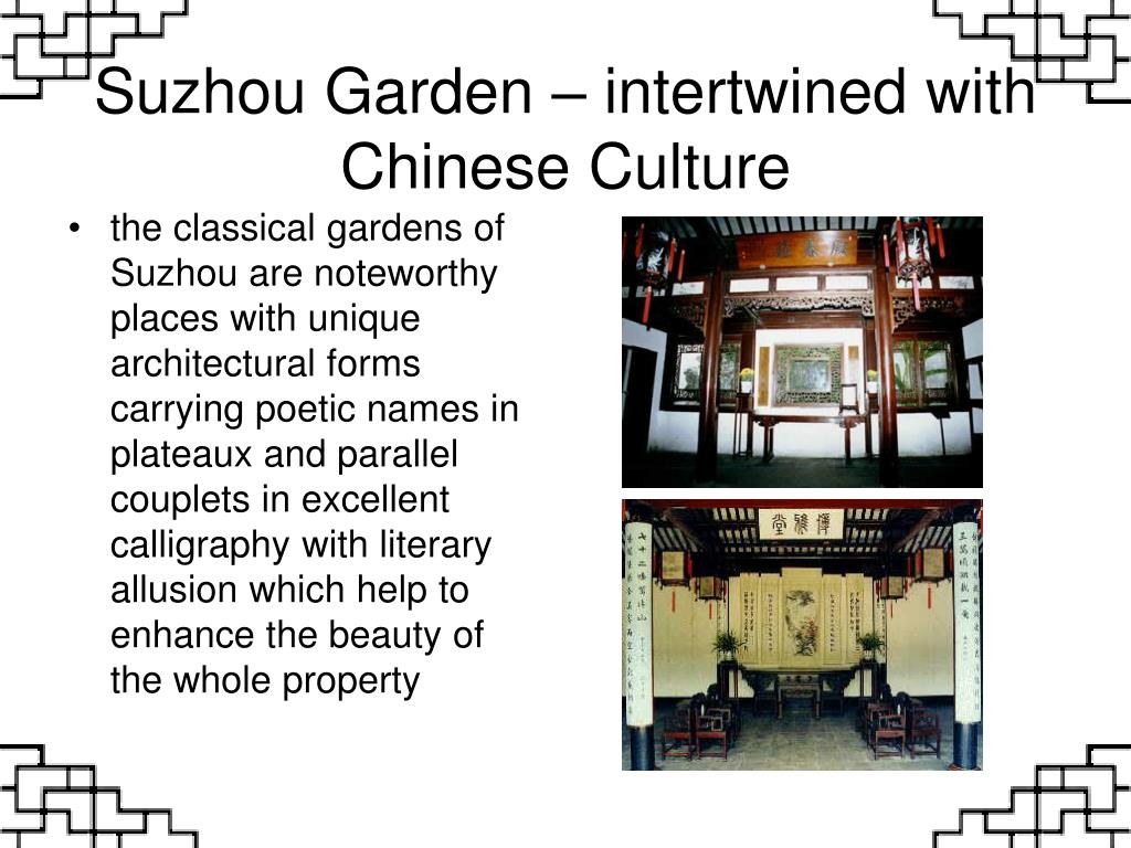 Suzhou Garden – intertwined with Chinese Culture