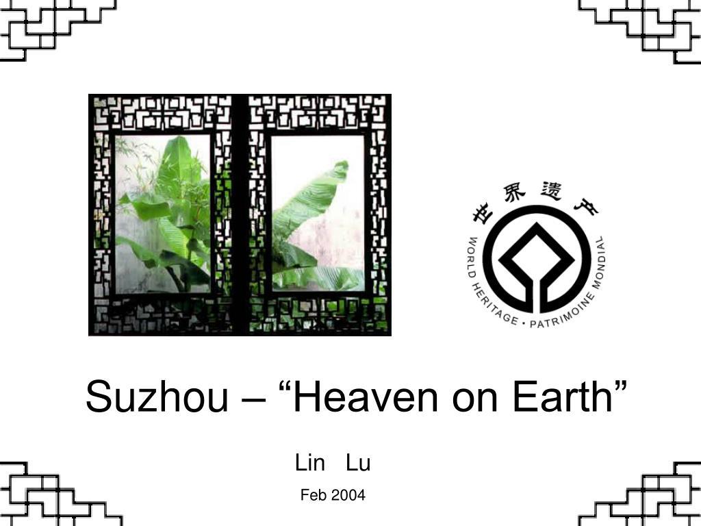"""Suzhou – """"Heaven on Earth"""""""