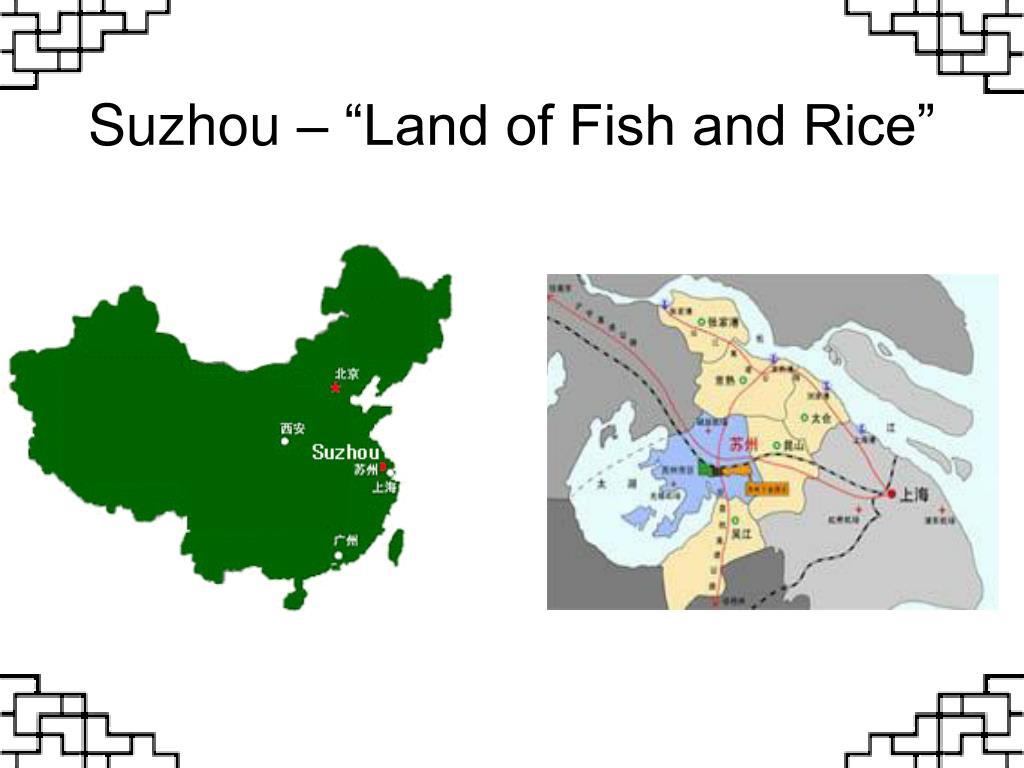 """Suzhou – """"Land of Fish and Rice"""""""