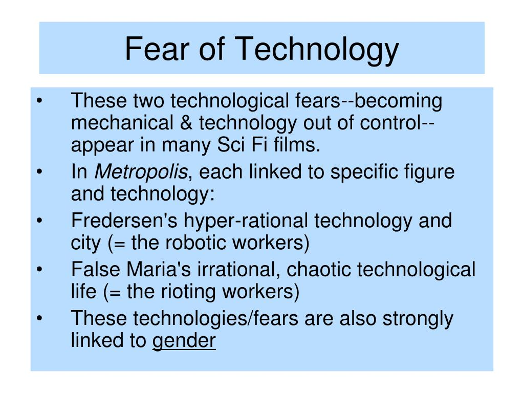 Fear of Technology