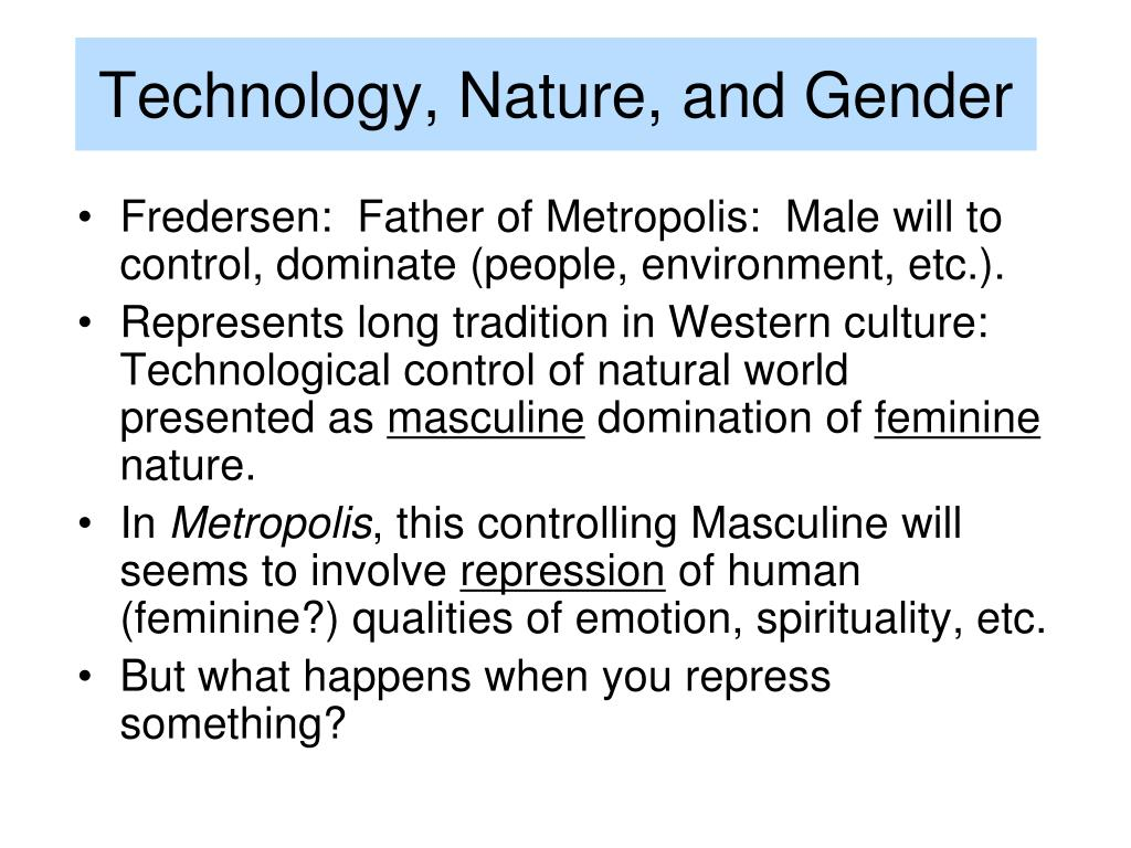 Technology, Nature, and Gender