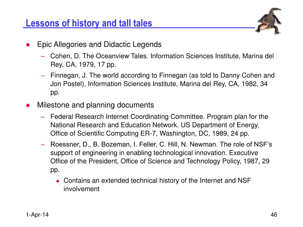 Lessons of history and tall tales