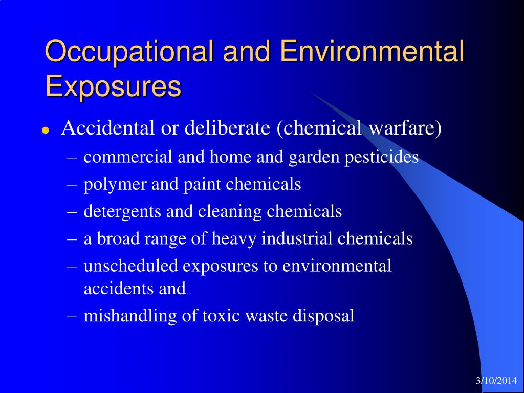 Occupational and Environmental Exposures