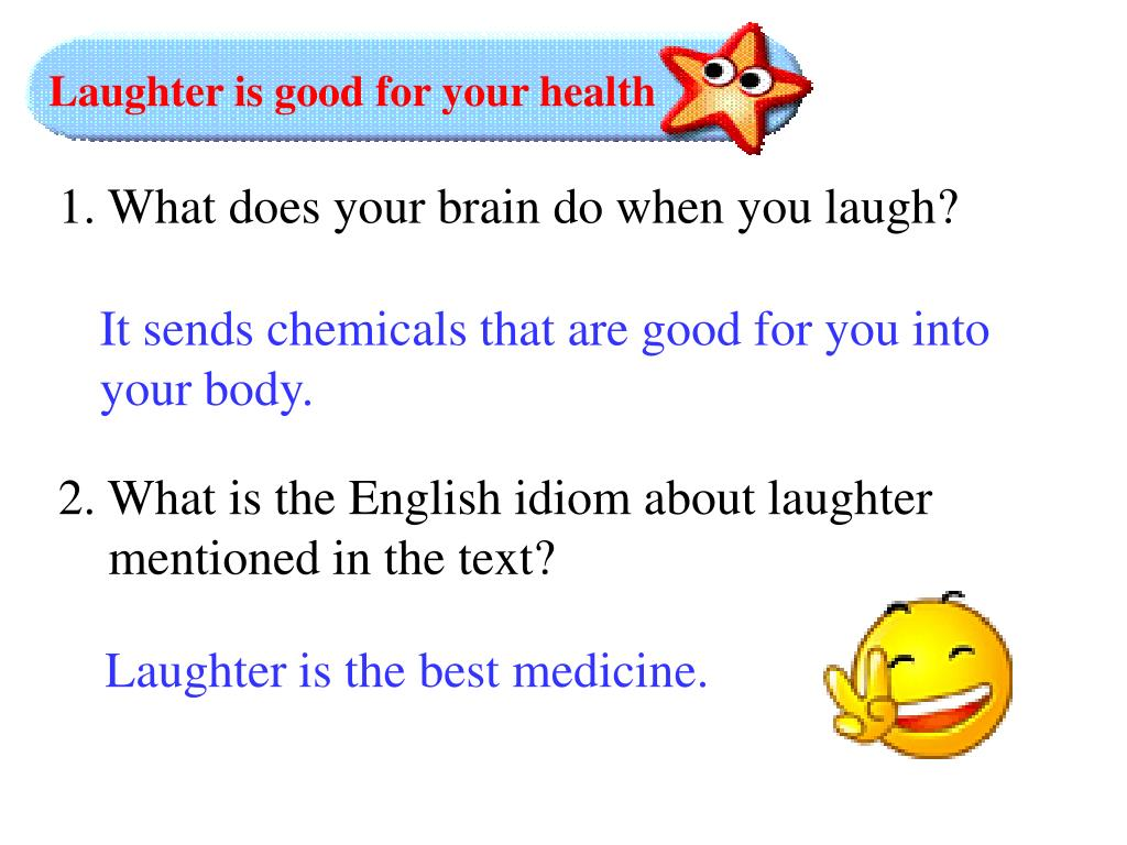 Laughter is good for your health
